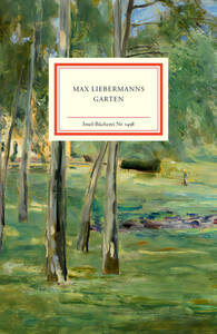 Max Liebermanns Garten von Gloria Köpnck und Rainer Stamm, ISBN 978-3-458-19498-9.