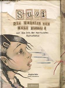 """Das Buch ist im Museum und im Handel erhältlich: """"Susi, die Enkelin von Haus Nummer 4"""" von Brigitta Behr, Verlag arsEdition, 112 Seiten, 15.- €, ISBN: 978-3-8458-1525-1."""