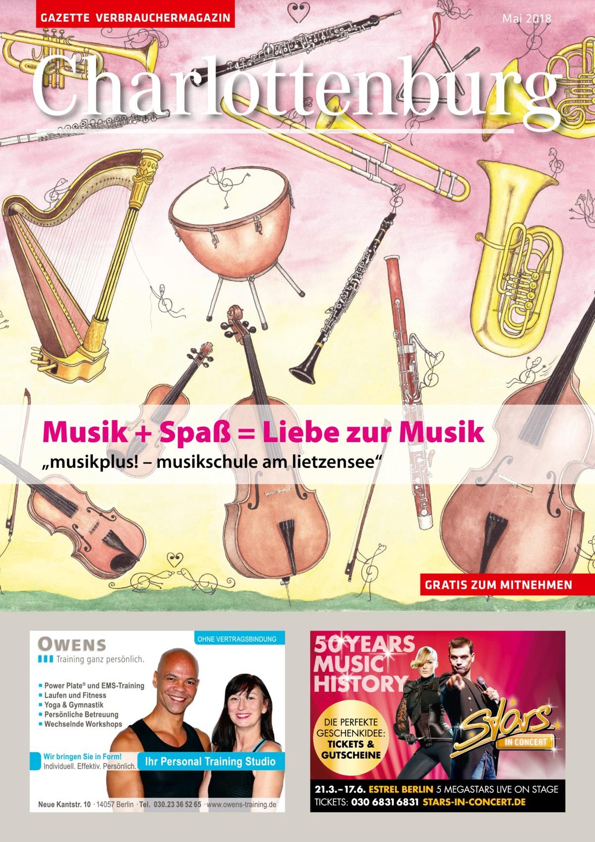 """GAZETTE VERBRAUCHERMAGAZIN  Mai 2018  Charlottenburg  Musik + Spaß = Liebe zur Musik """"musikplus! – musikschule am lietzensee""""  GRATIS ZUM MITNEHMEN"""