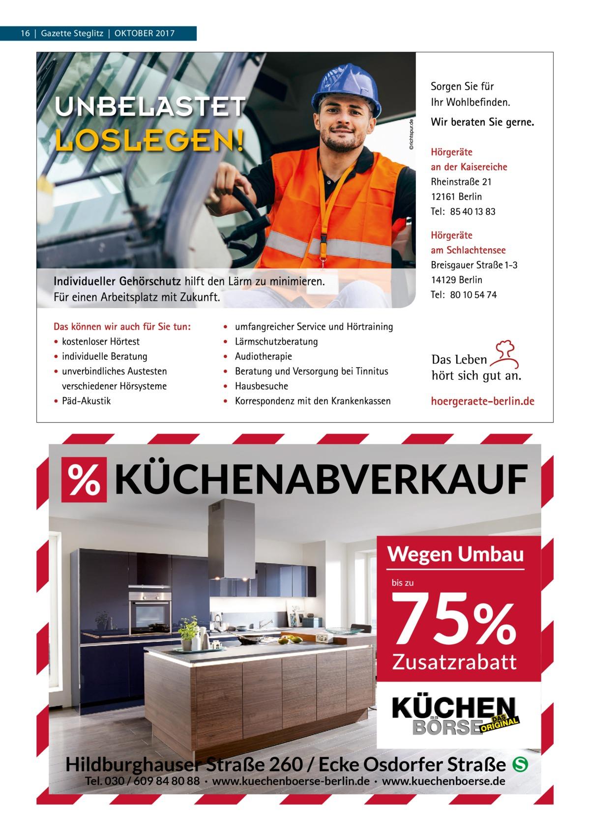 16 Gazette Steglitz Oktober 2017  Hildburghauser Straße 260 / Ecke Osdorfer Straße � Tel. 030 / 609 84 80 88 · www.kuechenboerse-berlin.de · www.kuechenboerse.de
