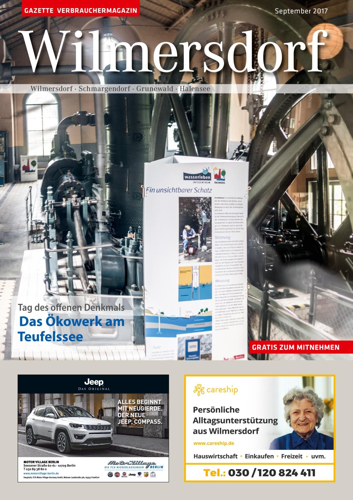 GAZETTE VERBRAUCHERMAGAZIN  September 2017  Wilmersdorf Wilmersdorf · Schmargendorf · Grunewald · Halensee  Tag des offenen Denkmals  Das Ökowerk am Teufelssee  GRATIS ZUM MITNEHMEN