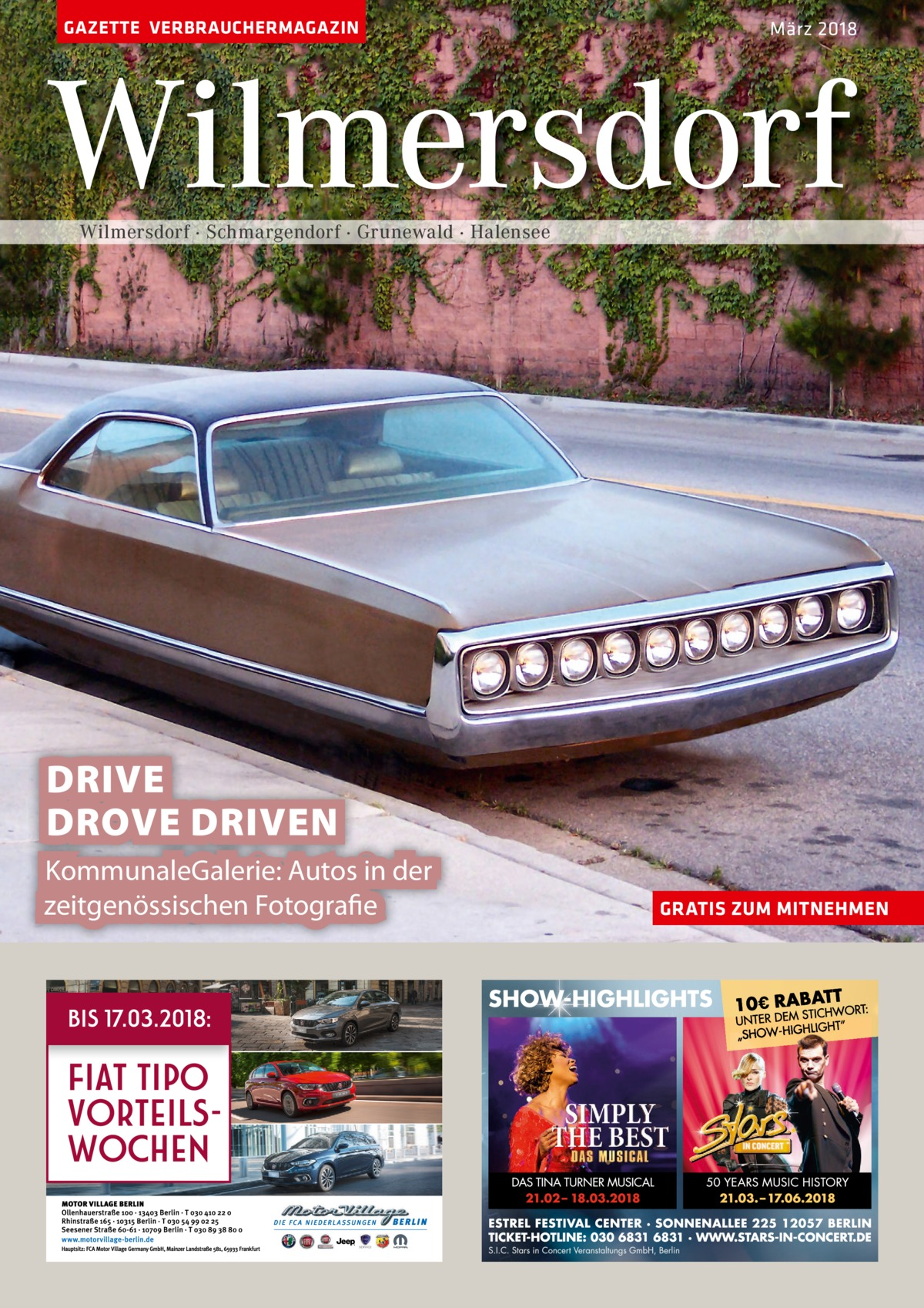 GAZETTE VERBRAUCHERMAGAZIN  März 2018  Wilmersdorf Wilmersdorf · Schmargendorf · Grunewald · Halensee  DRIVE DROVE DRIVEN KommunaleGalerie: Autos in der zeitgenössischen Fotografie  GRATIS ZUM MITNEHMEN