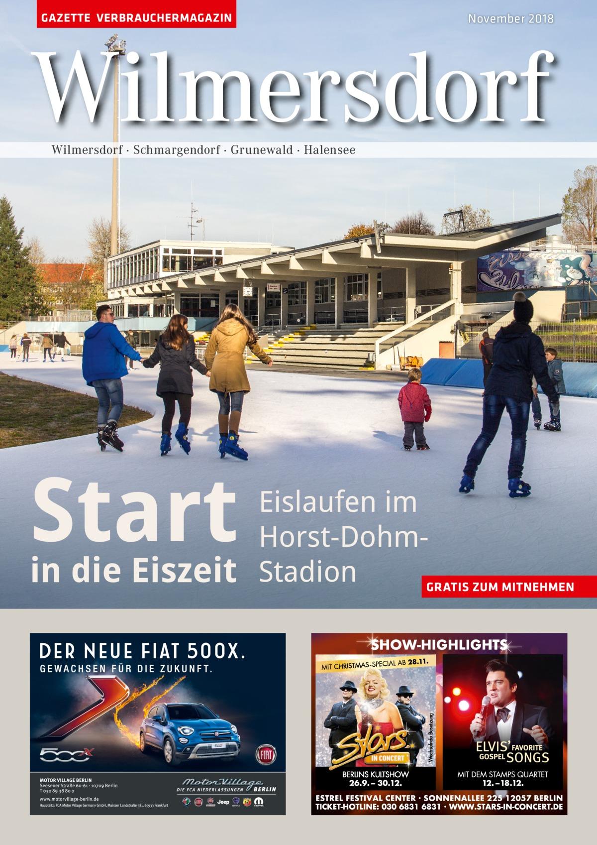 GAZETTE VERBRAUCHERMAGAZIN  November 2018  Wilmersdorf Wilmersdorf · Schmargendorf · Grunewald · Halensee  Start  Eislaufen im Horst-Dohmin die Eiszeit Stadion GRATIS ZUM MITNEHMEN
