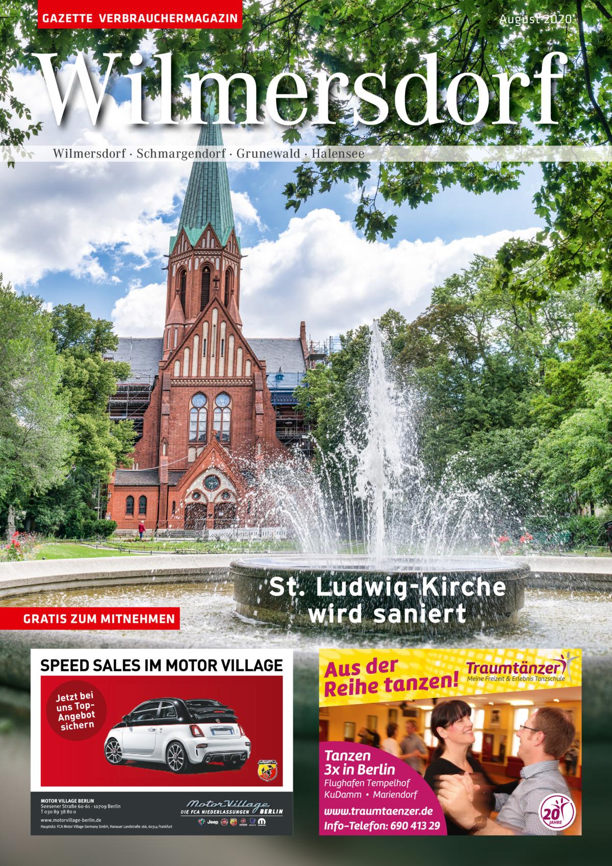 GAZETTE VERBRAUCHERMAGAZIN  August 2020  Wilmersdorf Wilmersdorf · Schmargendorf · Grunewald · Halensee  GRATIS ZUM MITNEHMEN  St. Ludwig-Kirche wird saniert