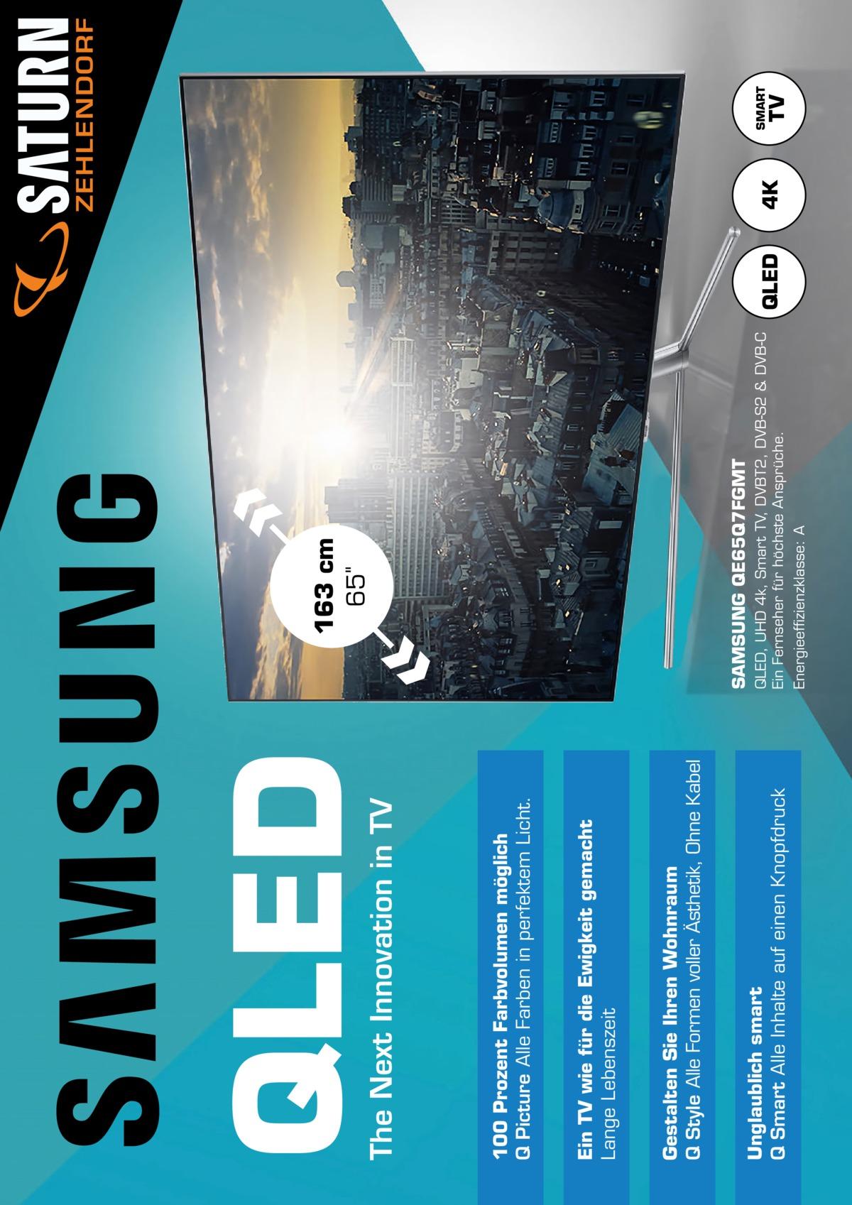 Unglaublich smart Q Smart Alle Inhalte auf einen Knopfdruck  Gestalten Sie Ihren Wohnraum Q Style Alle Formen voller Ästhetik, Ohne Kabel  Ein TV wie für die Ewigkeit gemacht Lange Lebenszeit  100Prozent Farbvolumen möglich Q Picture Alle Farben in perfektem Licht.  The Next Innovation in TV  QLED  QLED, UHD 4k, Smart TV, DVBT2, DVB-S2 & DVB-C Ein Fernseher für höchste Ansprüche. Energieeffizienzklasse: A  SAMSUNG QE65Q7FGMT  163cm 65  QLED  4K  TV  SMART  ZEHLENDORF