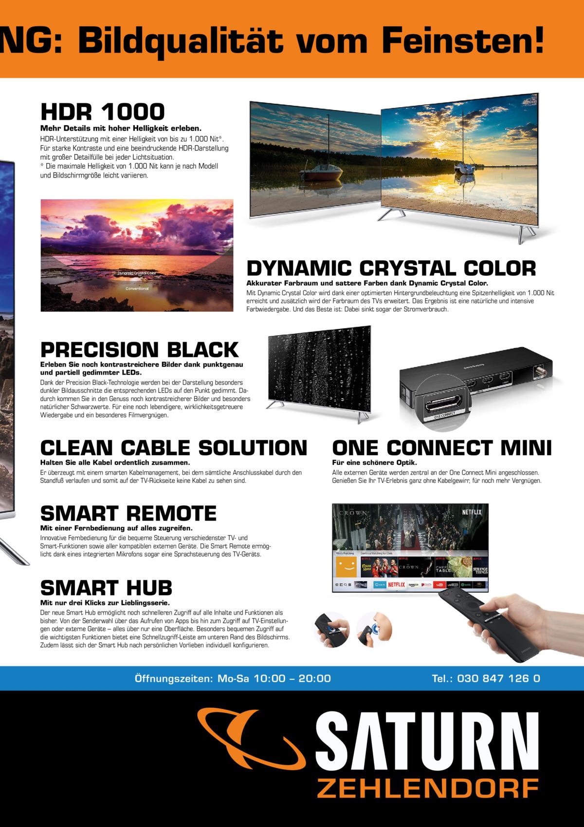 NG: Bildqualität vom Feinsten! HDR 1000  Mehr Details mit hoher Helligkeit erleben. HDR-Unterstützung mit einer Helligkeit von bis zu 1.000 Nit*. Für starke Kontraste und eine beeindruckende HDR-Darstellung mit großer Detailfülle bei jeder Lichtsituation. * Die maximale Helligkeit von 1.000 Nit kann je nach Modell und Bildschirmgröße leicht variieren.  DYNAMIC CRYSTAL COLOR  Akkurater Farbraum und sattere Farben dank Dynamic Crystal Color. Mit Dynamic Crystal Color wird dank einer optimierten Hintergrundbeleuchtung eine Spitzenhelligkeit von 1.000Nit erreicht und zusätzlich wird der Farbraum des TVs erweitert. Das Ergebnis ist eine natürliche und intensive Farbwiedergabe. Und das Beste ist: Dabei sinkt sogar der Stromverbrauch.  PRECISION BLACK  Erleben Sie noch kontrastreichere Bilder dank punktgenau und partiell gedimmter LEDs. Dank der Precision Black-Technologie werden bei der Darstellung besonders dunkler Bildausschnitte die entsprechenden LEDs auf den Punkt gedimmt. Dadurch kommen Sie in den Genuss noch kontrastreicherer Bilder und besonders natürlicher Schwarzwerte. Für eine noch lebendigere, wirklichkeitsgetreuere Wiedergabe und ein besonderes Filmvergnügen.  CLEAN CABLE SOLUTION  ONE CONNECT MINI  Halten Sie alle Kabel ordentlich zusammen. Er überzeugt mit einem smarten Kabelmanagement, bei dem sämtliche Anschlusskabel durch den Standfuß verlaufen und somit auf der TV-Rückseite keine Kabel zu sehen sind.  Für eine schönere Optik. Alle externen Geräte werden zentral an der One Connect Mini angeschlossen. Genießen Sie Ihr TV-Erlebnis ganz ohne Kabelgewirr, für noch mehr Vergnügen.  SMART REMOTE  Mit einer Fernbedienung auf alles zugreifen. Innovative Fernbedienung für die bequeme Steuerung verschiedenster TV- und Smart-Funktionen sowie aller kompatiblen externen Geräte. Die Smart Remote ermöglicht dank eines integrierten Mikrofons sogar eine Sprachsteuerung des TV-Geräts.  SMART HUB  Mit nur drei Klicks zur Lieblingsserie. Der neue Smart Hub ermöglicht noch s