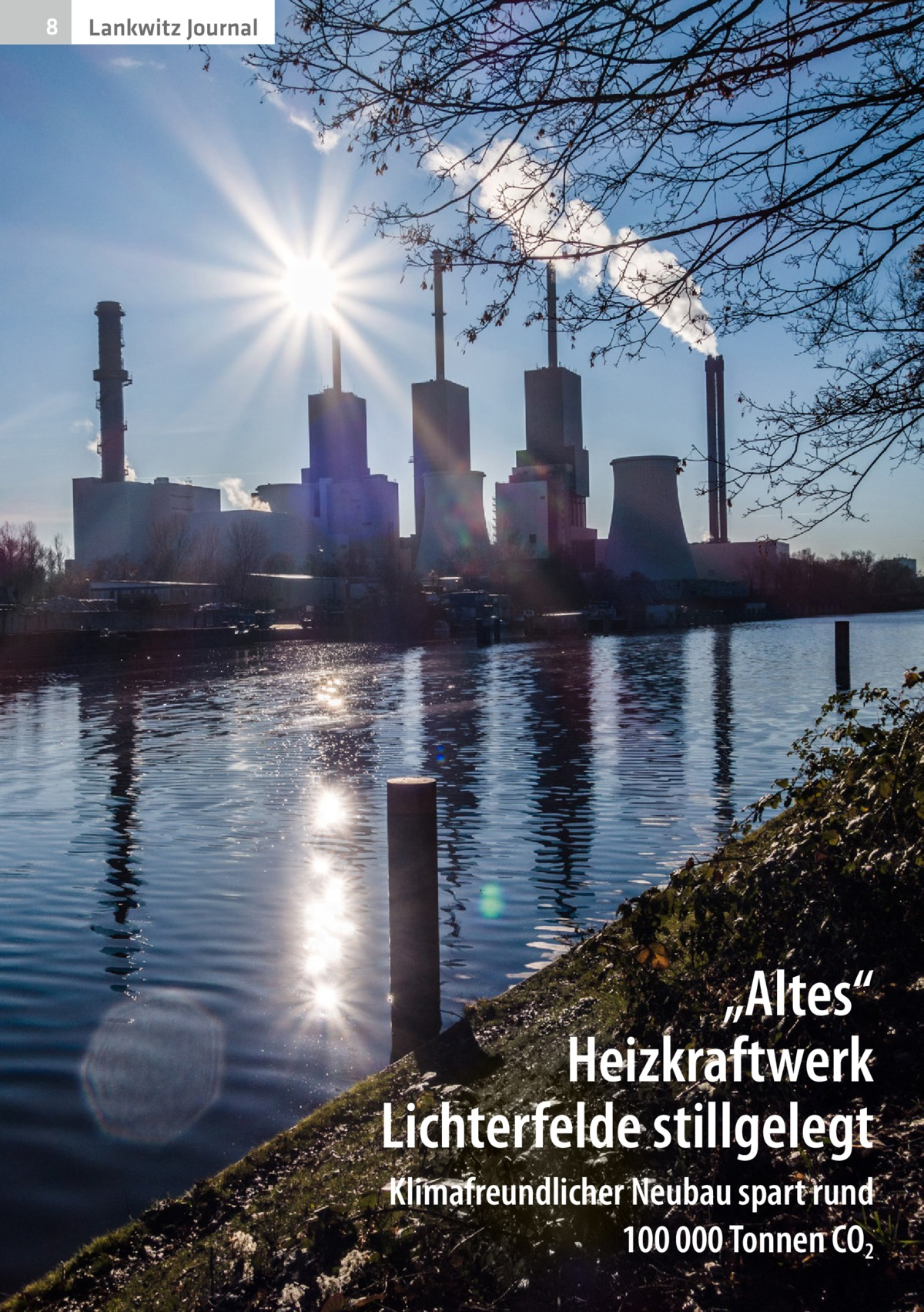 """8  Lankwitz Journal  """"Altes"""" Heizkraftwerk Lichterfelde stillgelegt Klimafreundlicher Neubau spart rund 100000Tonnen CO2"""
