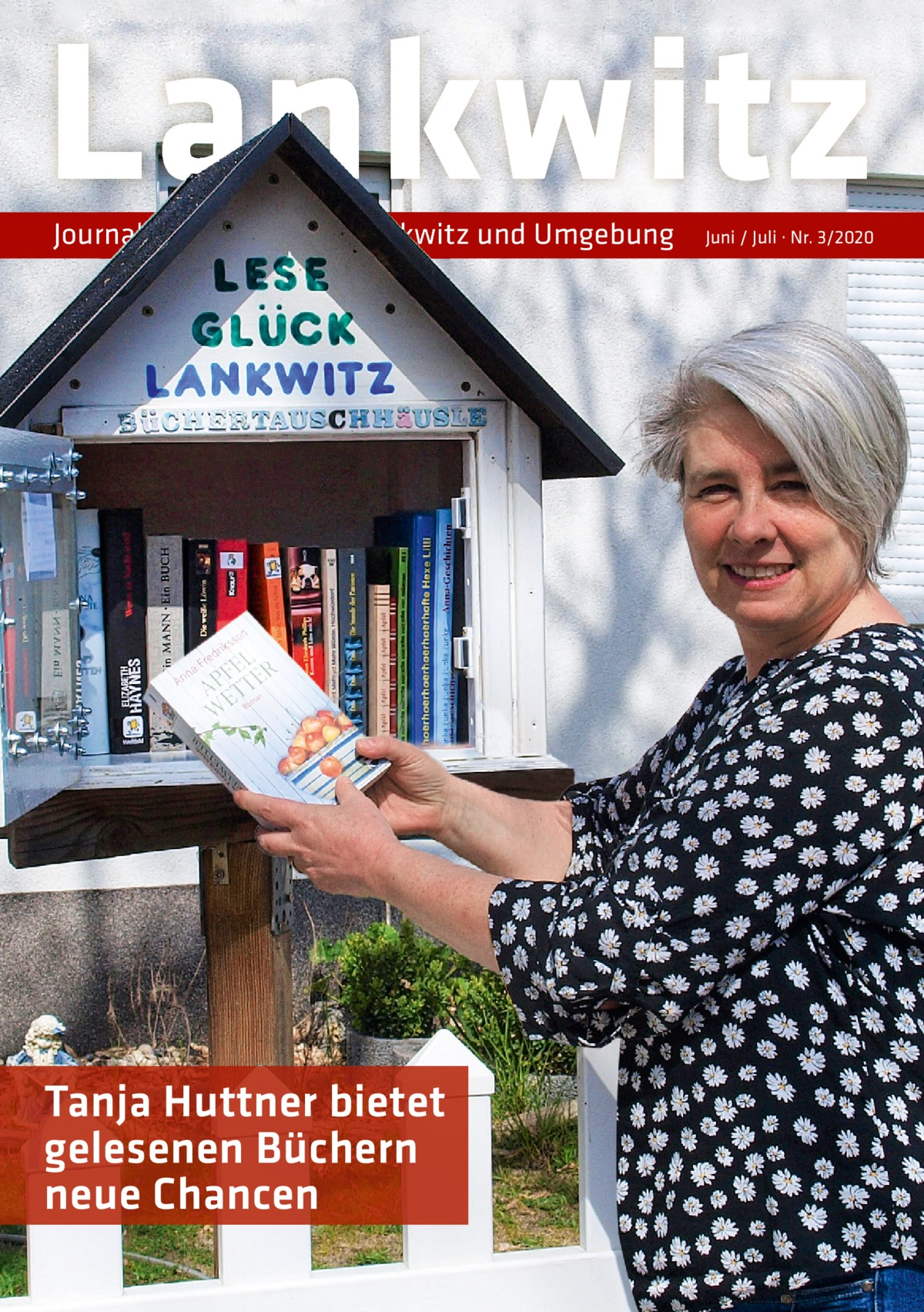 Lankwitz Journal  für Lankwitz und Umgebung  Tanja Huttner bietet gelesenen Büchern neue Chancen  Juni / Juli · Nr. 3/2020