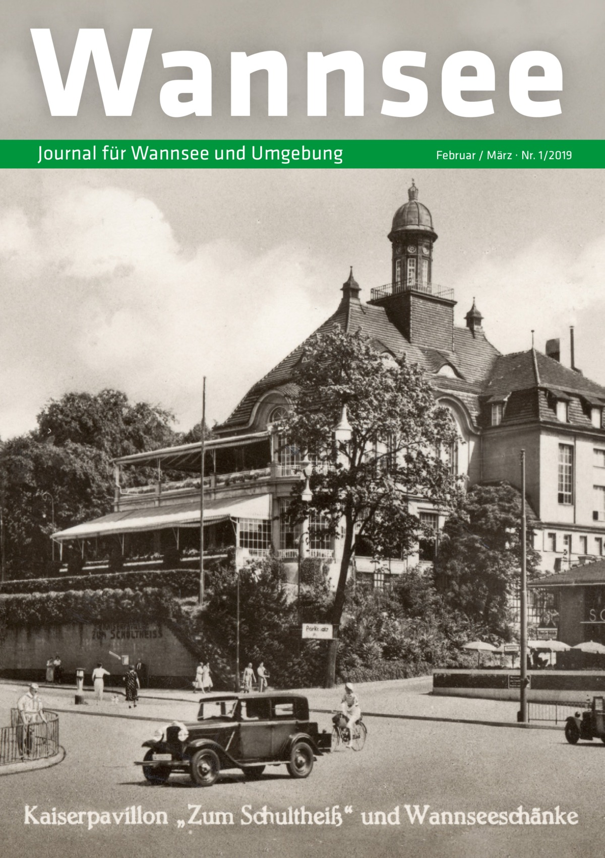 Wannsee Journal für Wannsee und Umgebung  Februar / März · Nr. 1/2019
