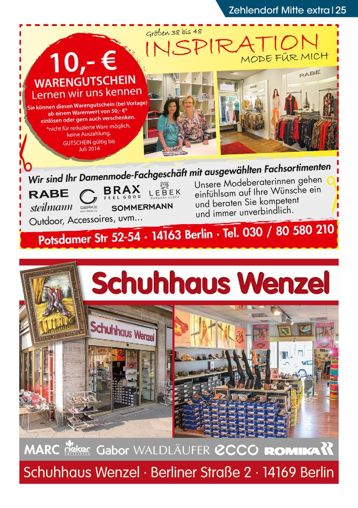 Zehlendorf Mitte extra 25  MARC  Schuhhaus Wenzel · Berliner Straße 2 · 14169 Berlin