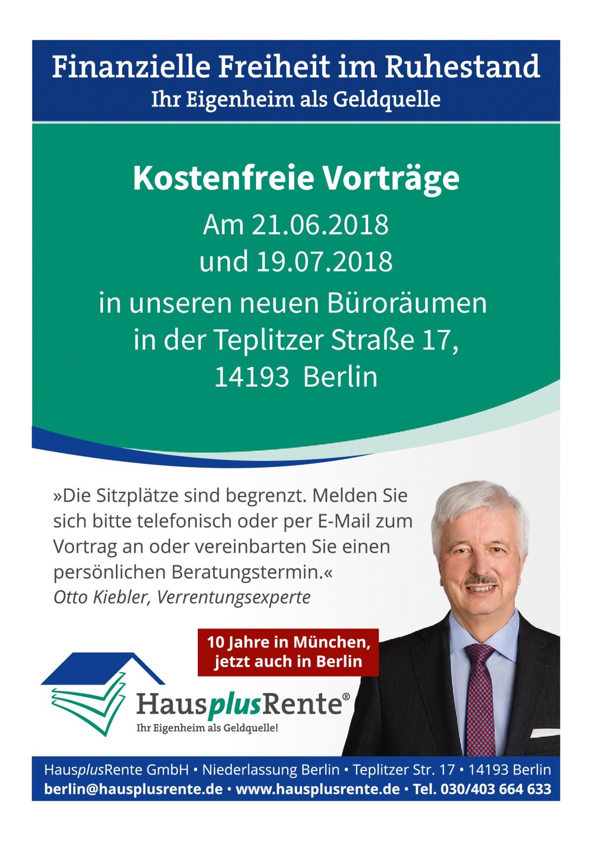 Kostenfreie Vorträge Am 21.06.2018 und 19.07.2018 in unseren neuen Büroräumen in der Teplitzer Straße 17, 14193 Berlin